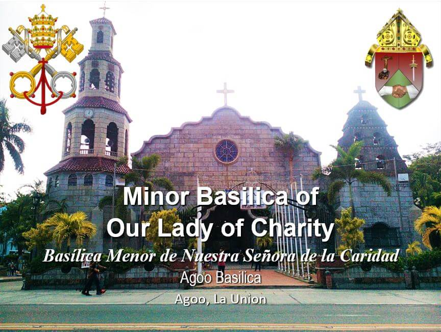 1LA UNION_AGOO Basilica of Our Lady of Charity
